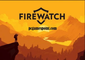 Firewatch For PC