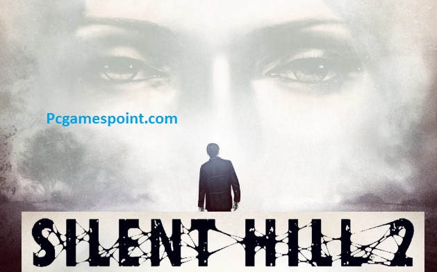 Silent Hill 2 Torrent For PC