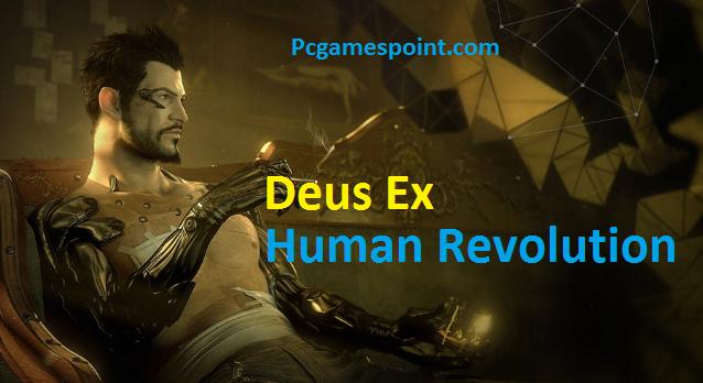 Deus Ex: Human Revolution For PC