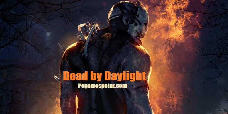 Dead by Daylight Torrent