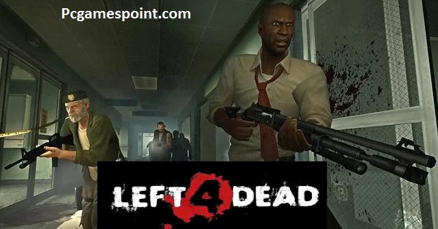 Left 4 Dead Full Torrent